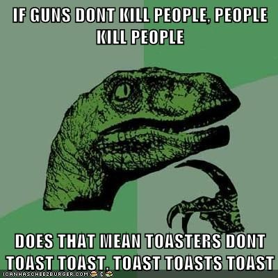 guns people philosoraptor toast