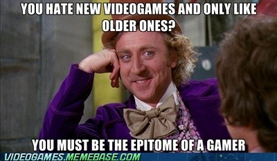 childhood,condescending wonka,hardcore gamer,meme,new games