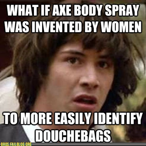 axe bros conspiracy keanu douchebags Hall of Fame meme - 6019663872