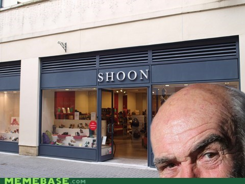Memes sean connery shoon stores - 6019816448