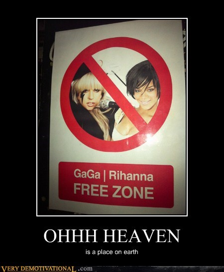 gaga heaven hilarious Music no rihanna