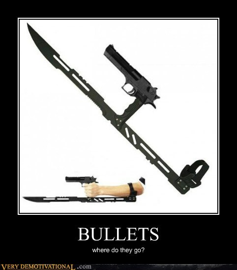 bullets hilarious knife sword wtf - 6020767744