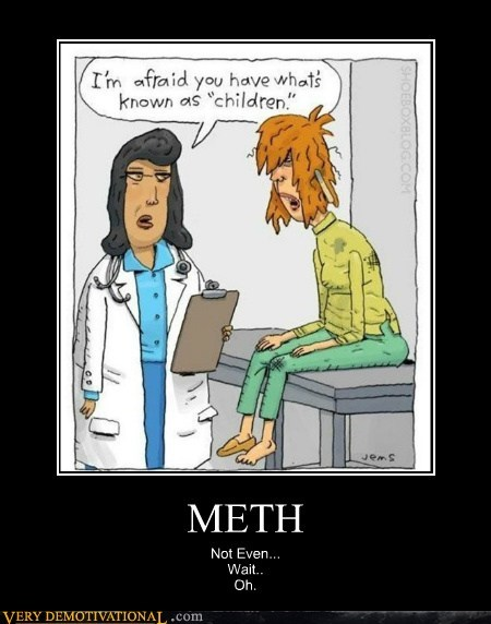 drugs hilarious kids meth