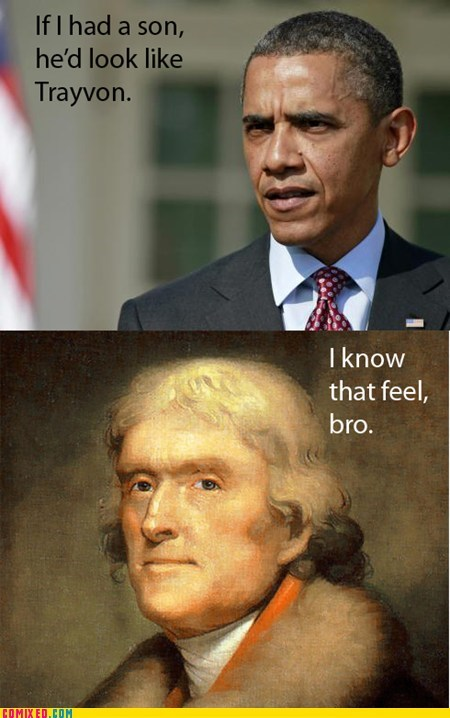 obama politics thomas jefferson Trayvon Martin