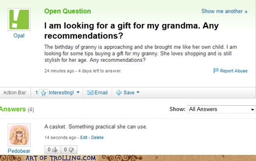 casket gift grandma Yahoo Answer Fails - 6023057920
