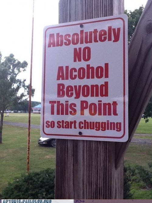 chug chug chug,drunk in public,park,sign