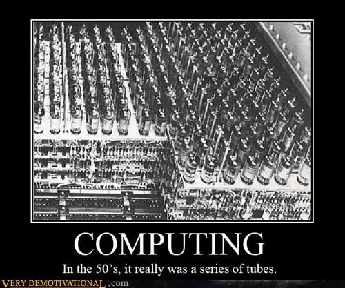 50s,computing,hilarious,tubes,wtf