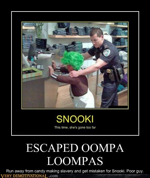 cops hilarious oompa loompa Sad - 6025940224