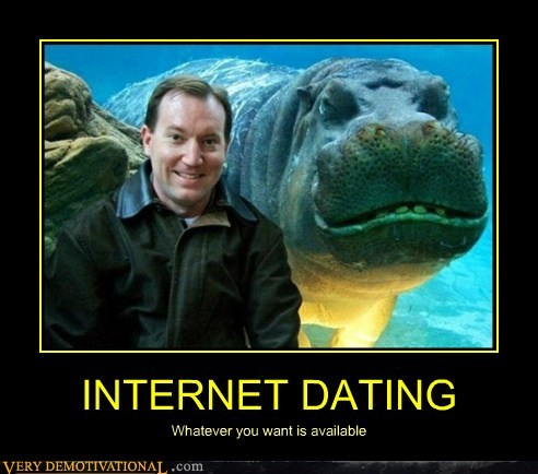 INTERNET DATING Whatever you want is available