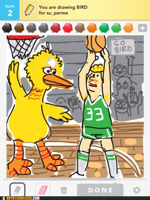 basketball,big bird,bird,draw something,larry bird,Sesame Street