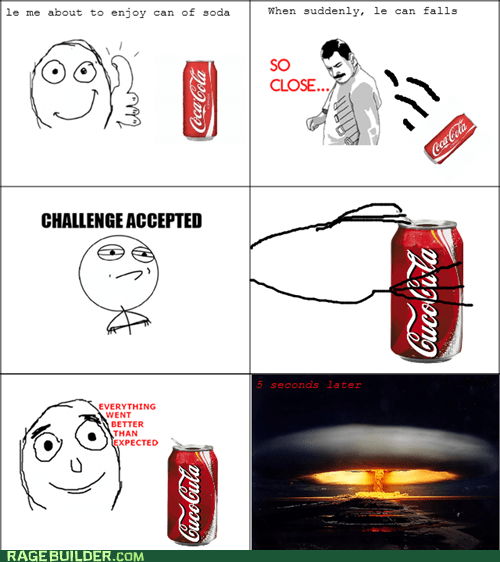 CO2 coca cola explosion Rage Comics so close soda - 6029841664