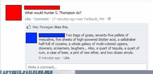 drugs facebook Hunter S Thompson true facts - 6030784256