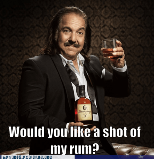 celeb liquor no thanks ron jeremy Rum