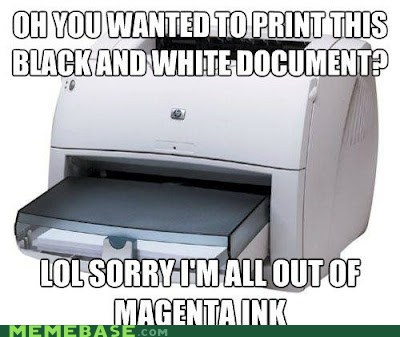 black and white,ink,magenta,printer,Scumbag Steve