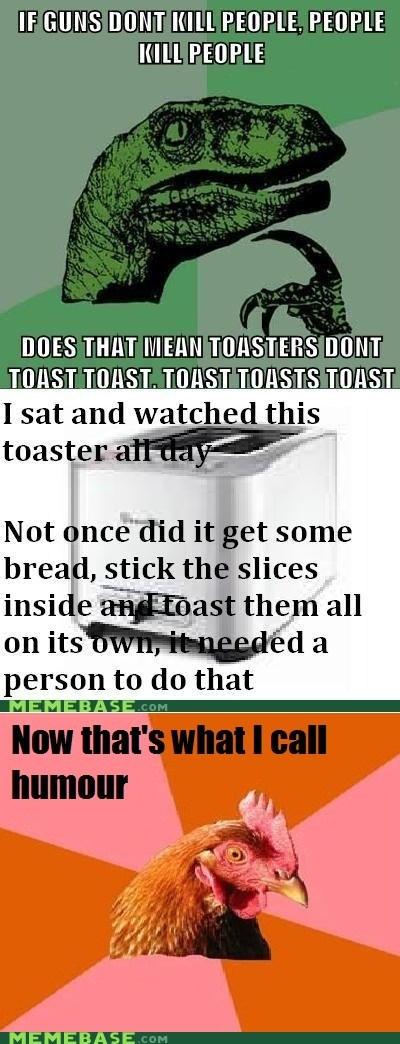 anti joke chicken FAIL guns people toast - 6032952320