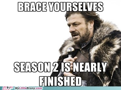 brace yourselves meme Sad season 2 - 6035441152