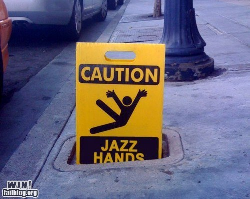 hacked irl,jazz hands,sign,warning