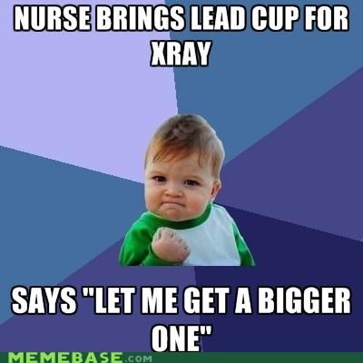 bigger cup lead nurse success kid xray - 6036934912