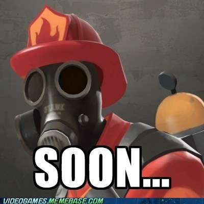 meet the pyro meme pyro SOON Team Fortress 2 - 6038070016
