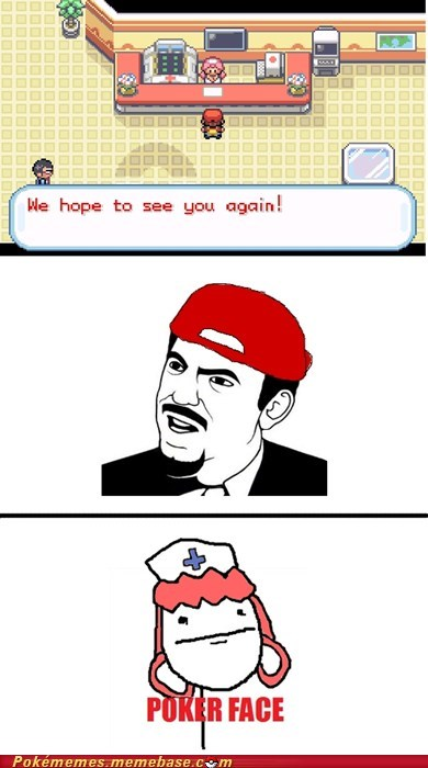 dafuq,nurse joy,pokemon center,Rage Comics,we hope to see you again