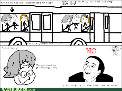 bus,public transportation,Rage Comics,you dont say