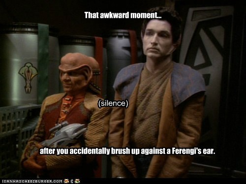 Awkward Moment big ears brush ear ferengi silence Star Trek - 6041146112