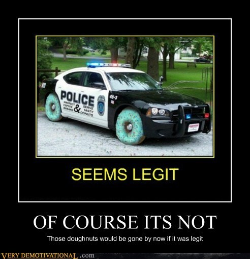 donut,gone,hilarious,police,seems legit