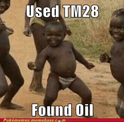 dig,meme,Memes,oil,Third World Success Kid,TM 28
