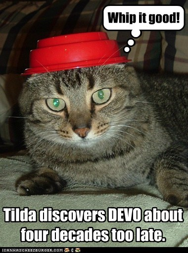 Tilda discovers DEVO about four decades too late. Whip it good!