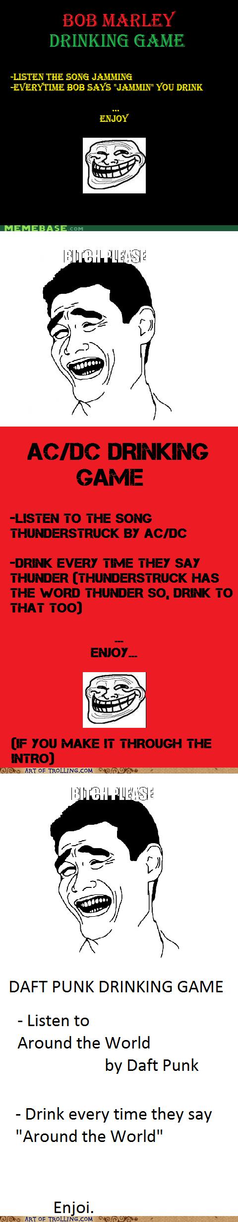 acdc,bob marley,drinking game,daft punk,funny