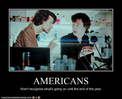 AMERICANS Won't recognize what's going on until the end of the year.