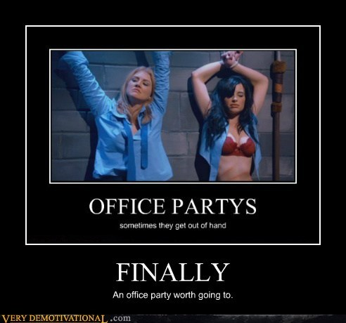 FINALLY An office party worth going to.