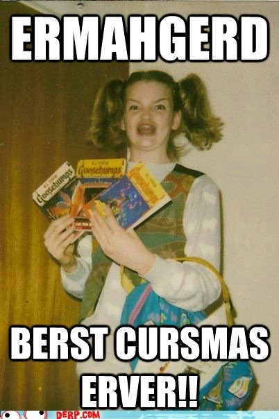 berks Best Christmas Ever best of week derp goosebumps - 6044558848