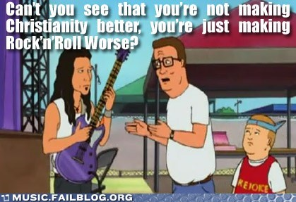 christian christian rock faith g rated Hall of Fame King of the hill Music FAILS rock screencap TV - 6044571904