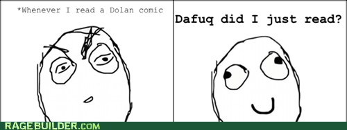 dolan dolan and friends Rage Comics wtf - 6044830464