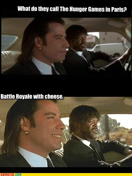 battle royale best of week From the Movies hunger games Memes pulp fiction Royale with cheese - 6045206272