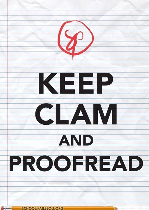 keep calm keep clam proofread - 6045574656