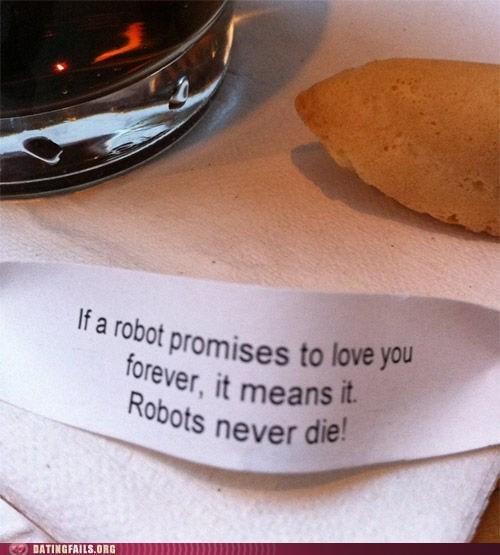 fortune cookies,robots,robots never die