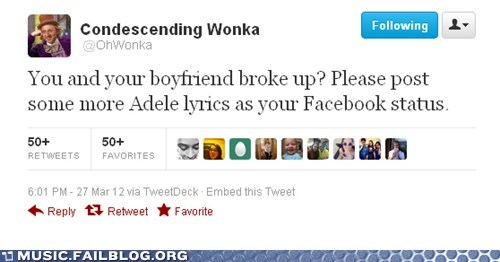 adele,breaking up,condescending wonka,facebook,relationships,twitter