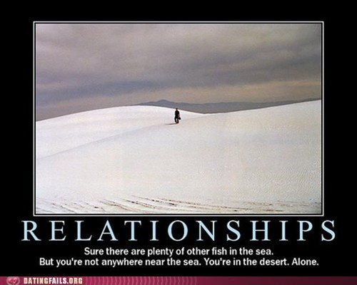 alone demotivationals other fix in the sea relationships the desert - 6048607232