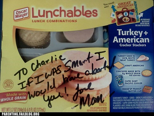 abortion,horrible,lunchables