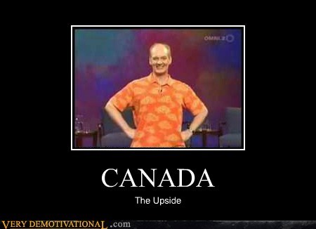 Canada hilarious stand up upside - 6049062912