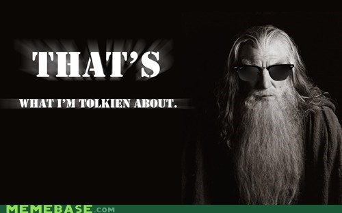 books,fantasy,gandalf,It Came From the Interwebz,movies,tolkien