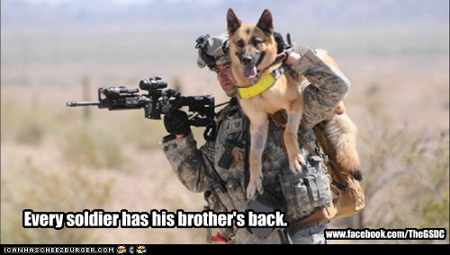 Every soldier has his brother's back. www.facebook.com/TheGSDC