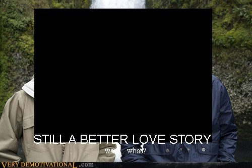 hilarious,love story,twilight,wait what