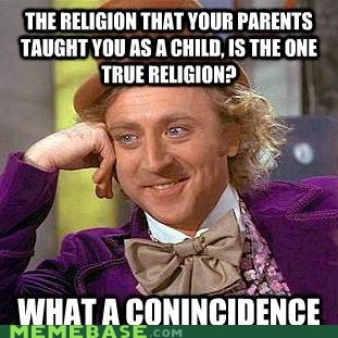coincidence Memes parents religion Willy Wonka - 6053193216