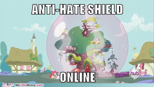 anti-hate Bronies defense system meme online shield - 6053566208