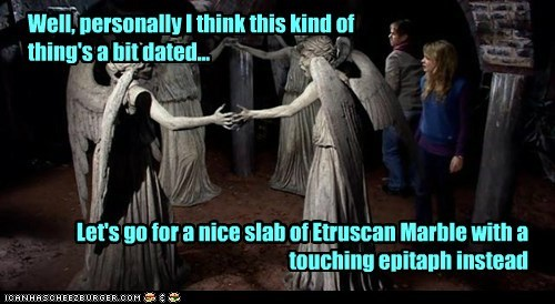 Well, personally I think this kind of thing's a bit dated... Let's go for a nice slab of Etruscan Marble with a touching epitaph instead