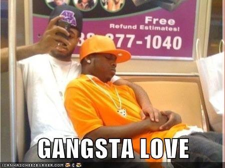 gangsta homophobia love no homo - 6053960704