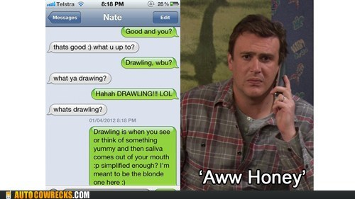 aww honey drawling drooling how i met your mother jason segel texting - 6055954432